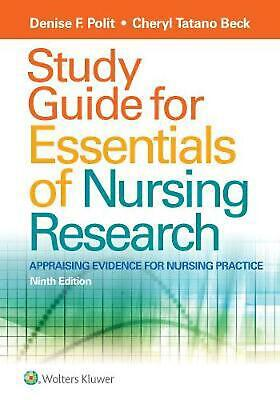 Study Guide for Essentials of Nursing Research by Denise F. Polit Paperback Book