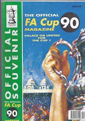 FA Cup Final Official Souvenir Magazine Crystal Palace v Manchester United 1990