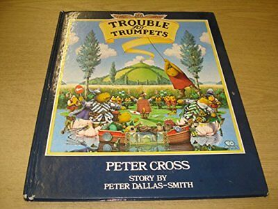 Trouble for Trumpets, Peter Dallas-Smith Paperback Book The Cheap Fast Free Post