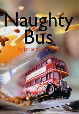 Naughty Bus, Oke, Jan Paperback Book The Cheap Fast Free Post