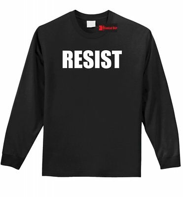 Resist L/S T Shirt Anti Donald Trump Protest Tee Political Rally Resist Trump Z1