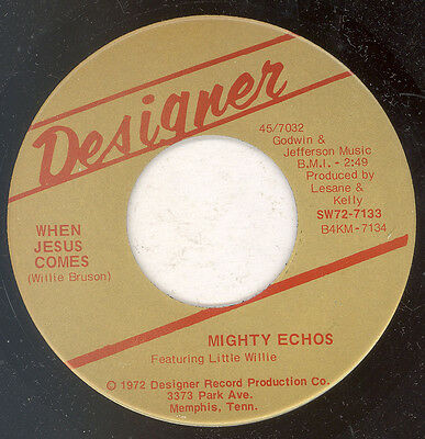 "THE MIGHTY ECHOES ""When Jesus Comes"" DESIGNER"