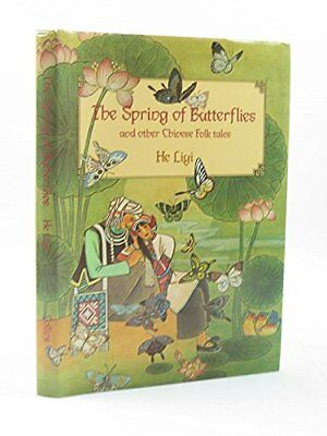 The Spring of Butterflies and Other Chinese Folk Tales Hardback Book The Cheap