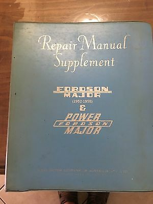 Fordson Major Tractor Supplement Repair Manual 1952 to 1958 issued in 1959