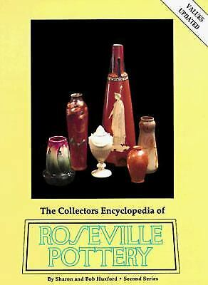 The Collectors Encyclopedia of Roseville Pottery: Second Series (2nd Series)