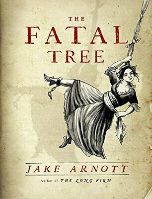 The Fatal Tree by Arnott, Jake Book The Cheap Fast Free Post