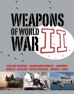 Weapons of WWII Hardback Book The Cheap Fast Free Post