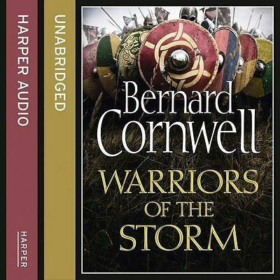 Warriors of the Storm (the Last Kingdom Se by Bernard Cornwell New CD-Audio Book