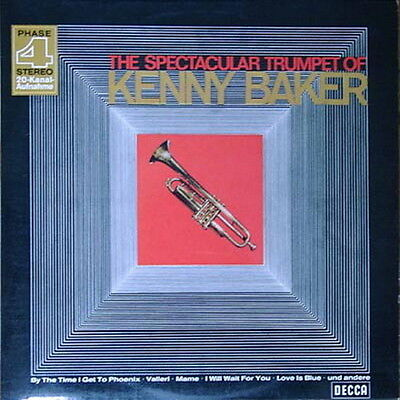 "12"" Kenny Baker The Spectacular Trumpet Of Kenny Baker 60`s DECCA Phase 4"