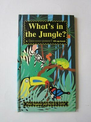 What's in the Jungle? (Flap books - can you guess) by Carter, David A. Hardback