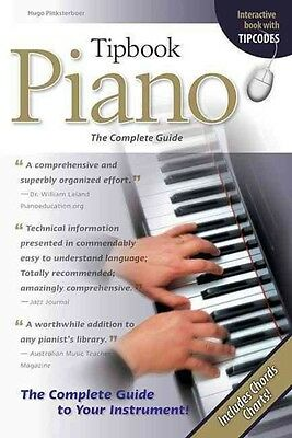 Piano: The Complete Guide by Hugo Pinksterboer Paperback Book (English)