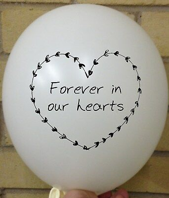 WHITE FOREVER IN OUR HEART BALLOONS - Remembrance Funeral Latex Release RIP