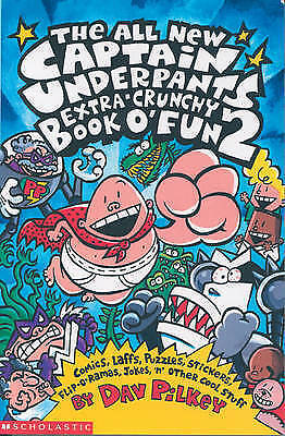 NEW The Captain Underpants Extra-Crunchy Book O' Fun: Book 2 by Dav Pilkey