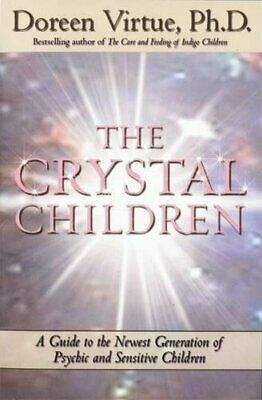 The Crystal Children: A Guide to the Newest Gen..., Virtue PhD, Doreen Paperback
