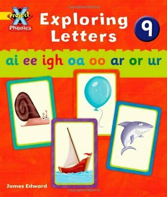 Project X Phonics: Yellow Exploring Letters 9 by Lynch, Emma Paperback Book The