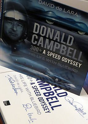 Donald Campbell 300+ A Speed Odyssey; signed author, Gina Campbell and Don Wales