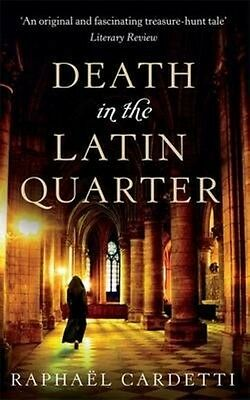 Death in the Latin Quarter by Raphael Cardetti Paperback Book (English)