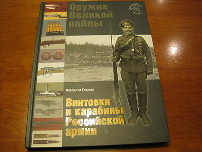 Mosin Nagant and Carbine in the Russian Imperial Army Book
