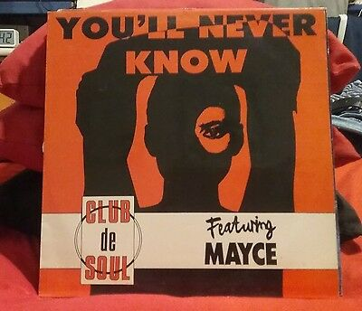 Club De Soul Featuring Mayce (2) – You'll Never Know