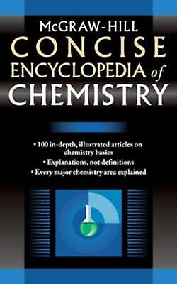 McGraw-Hill Concise Encyclopedia of Chemistry by McGraw-Hill Education (English)