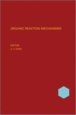 Organic Reaction Mechanisms by A.c. Knipe Hardcover Book (English)