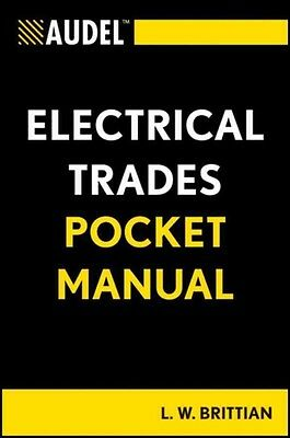 Audel Electrical Trades Pocket Manual by L.W. Brittian Paperback Book (English)