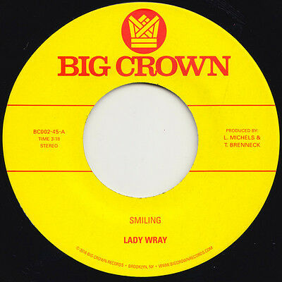"Lady Wray ‎– Smiling / Make Me Over 7"" 45 NEW Big Crown Records Vinyl"