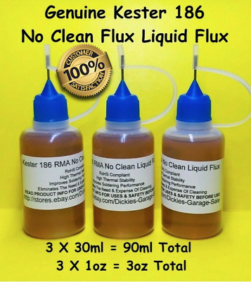 90ml/3oz TOTAL 30ml/1oz X 3 NEEDLE TIP BOTTLES KESTER 186 ROSIN NO CLEAN FLUX
