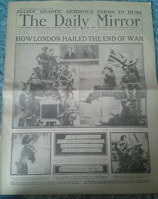Daily Mirror Newspaper-Nov 12 1918 End of World War I how London Hailed the end.