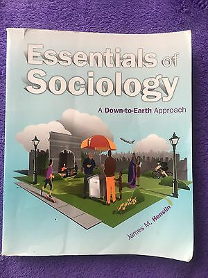 Essentials of Sociology:A Down-to-Earth Approach (10th Edition) by James Henslin