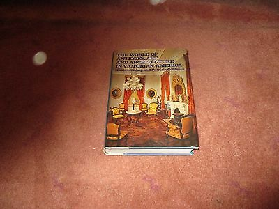 1979 The World of Antiques, Art and Architecture in Victorian America by Bishop