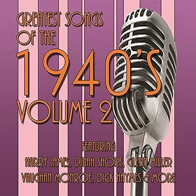 Various Artists - Greatest Songs Of The 1940's, Vol. 2 [New CD]