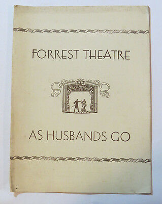 "VTG Forrest Theatre Program ""As Husbands Go"", Alice Frost, Leslie Denison, 1933"