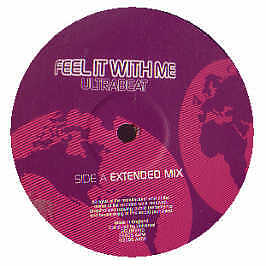 Ultrabeat - Feel It With Me - All Around The World - 2005 #166449