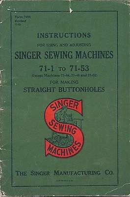1940 Singer Sewing Machine Instruction Manual for the Model Class 71