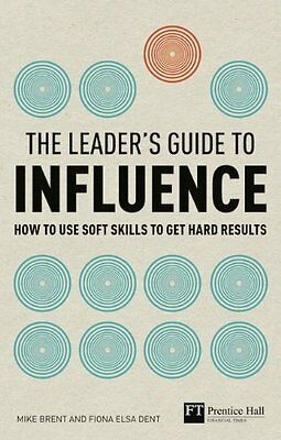Leader's Guide to Influence by Mike Brent New Paperback Book