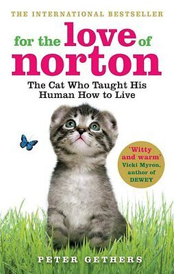 For the Love of Norton by Gethers  Peter Paperback New  Book