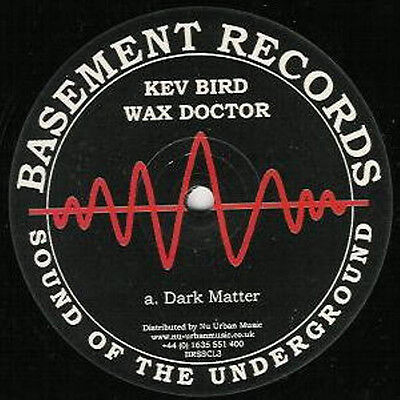 "12"" Uk**kev Bird - Dark Matter / Wax Doctor - Airspace (Basement Records)**23272"