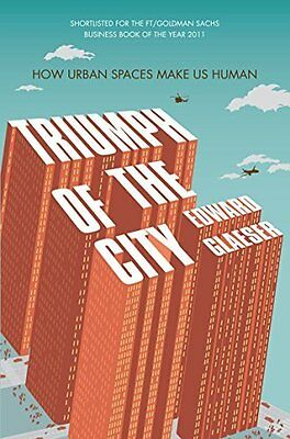 Triumph of the City by Glaeser  Edward Paperback New  Book