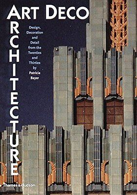 Art Deco Architecture by Patricia Bayer New Paperback Book