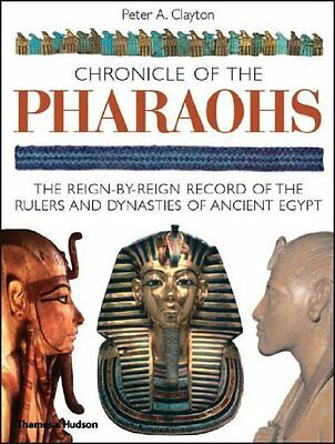 Chronicle of the Pharaohs by Clayton  Peter A. Paperback New  Book
