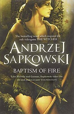 Baptism of Fire (Witcher 3) (The Witcher) by Andrzej Sapkowski Book The Cheap
