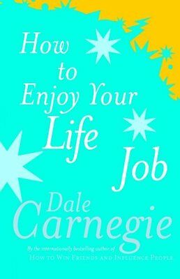 How to Enjoy Your Life and Job by Carnegie  Dale Paperback New  Book