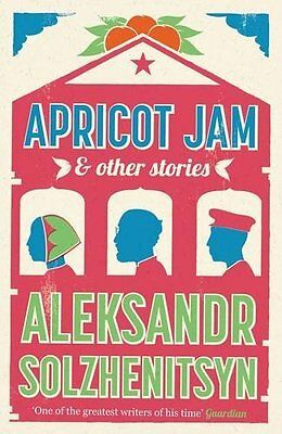 Apricot Jam and Other Stories by Aleksandr Solzhenitsyn New Paperback Book