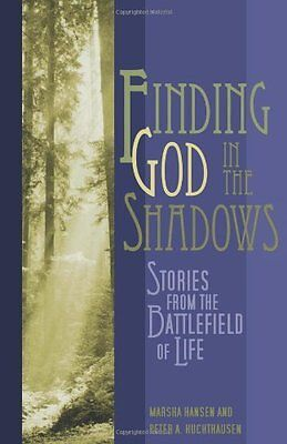 Finding God in the Shadows by Hansen  Marsha Paperback New  Book