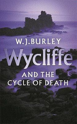 Wycliffe and the Cycle of Death by Burley  W. J. Paperback New  Book