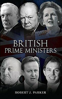 British Prime Ministers by Parker  Robert J. Paperback New  Book