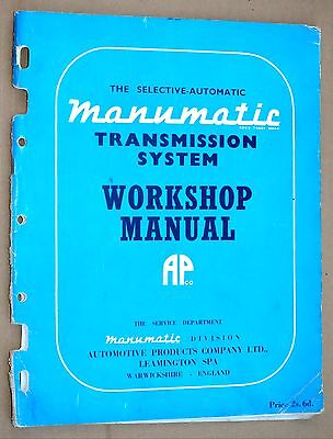 MANUMATIC SELECTIVE-AUTOMATIC TRANSMISSION SYSTEM WORKSHOP MANUAL Automotive Pro
