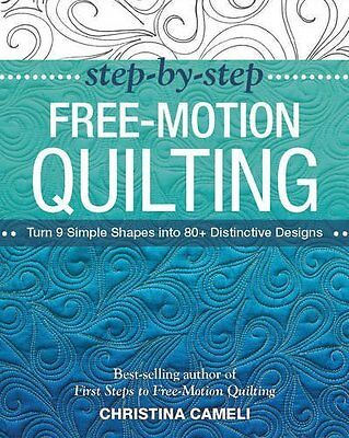Free Motion Quilting by Cameli  Christina Paperback New  Book