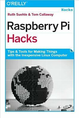 Raspberry Pi Hacks by Suehle  Ruth Paperback New  Book